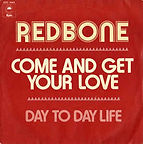 Come And Get Your Love - Redbone.jpg