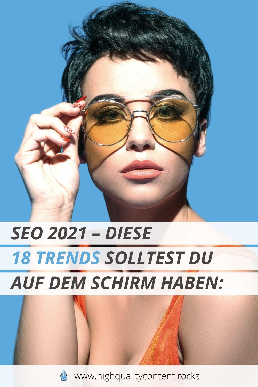 SEO 2021 wartet mit folgenden 18 Trends auf