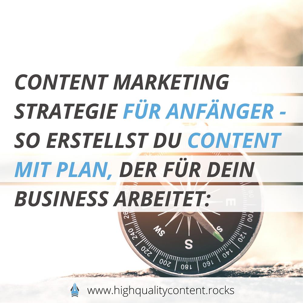 Mit einer Content Marketing Strategie für Anfänger erarbeiten sich Newbies einen simplen aber effektiven Content Plan.