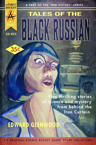 TALES OF THE BLACK RUSSIAN FATIGUED POSTER