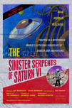 THE SINISTER SERPENTS OF SATURN VI  FATIGUED POSTER