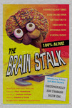 THE BRAIN STALK  FATIGUED POSTER