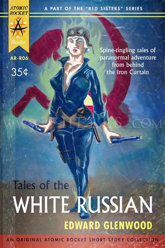 TALES OF THE WHITE RUSSIAN FATIGUED POSTER