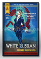 TALES OF THE WHITE RUSSIAN