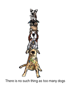 There is no such thing as too many dogs