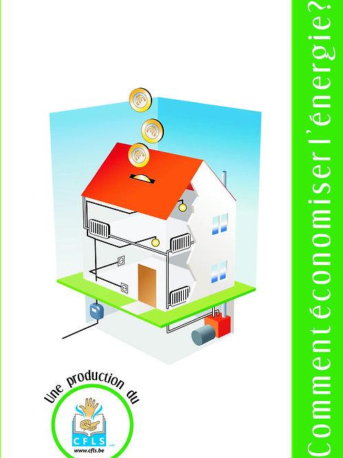 Comment économiser l'énergie ?