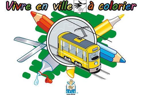 Vivre en ville (coloriage et fiches pédagogiques)