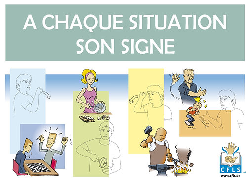A chaque situation, son signe