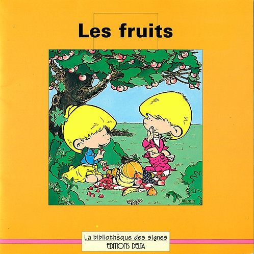 Les fruits (Bibl. signes)