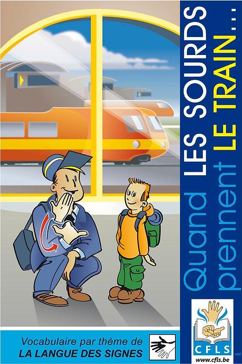 Les sourds et le train