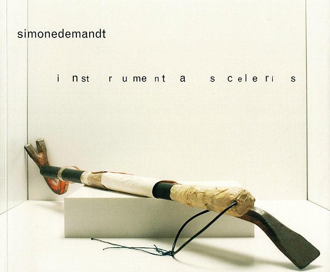 Simone Demandt - instrumenta sceleris