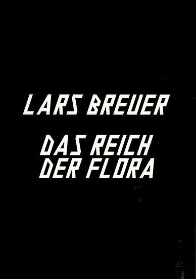 Lars Breuer - Das Reich der Flora