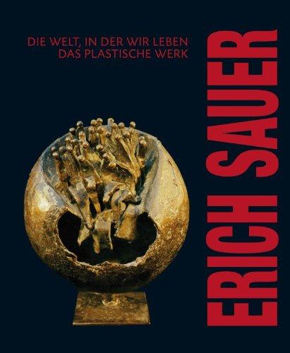 Erich Sauer - Die Welt, in der wir leben
