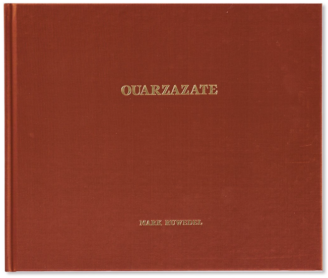 Ouarzazate — Mark Ruwedel