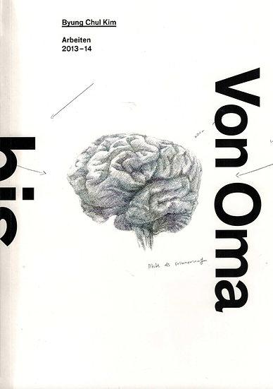Byung Chul Kim - Von Oma bis Nietzsche