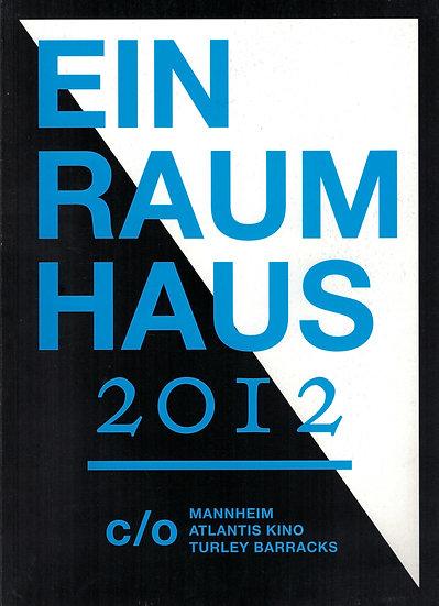 Einraumhaus 2012
