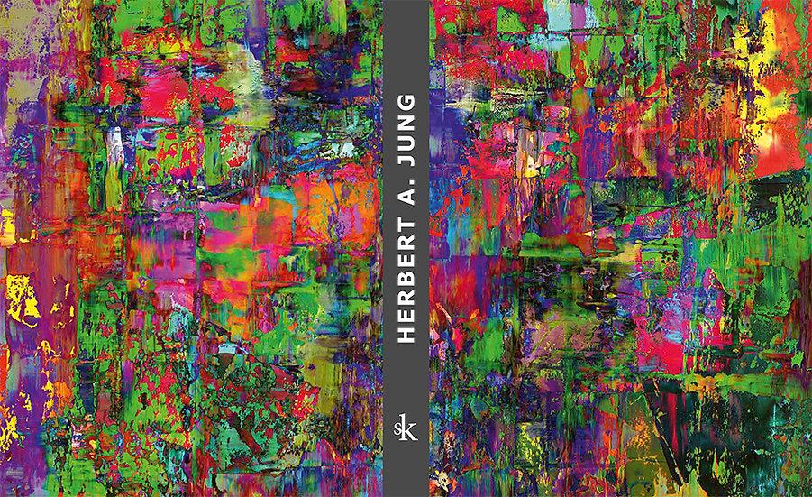 Herbert A. Jung - Eine Retrospektive - annährend
