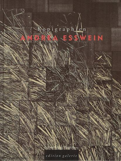 Andrea Esswein - Kopigraphien