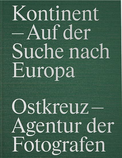 Ostkreuz–Agentur der Fotografen — Kontinent