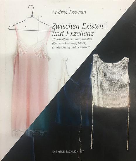Zwischen Existenz und Exzellenz — Andrea Esswein