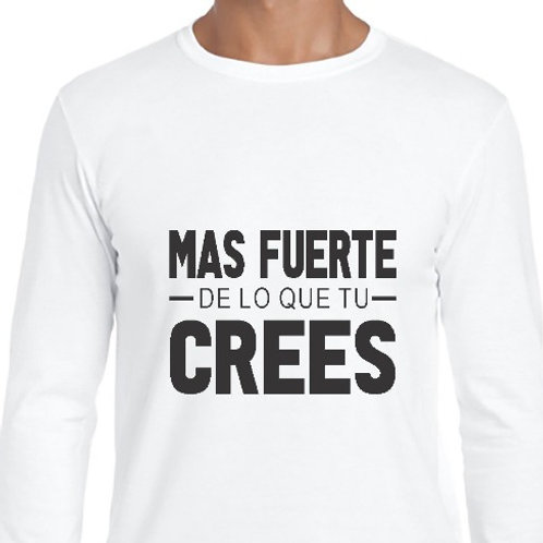 Camiseta Mas fuerte de lo que crees