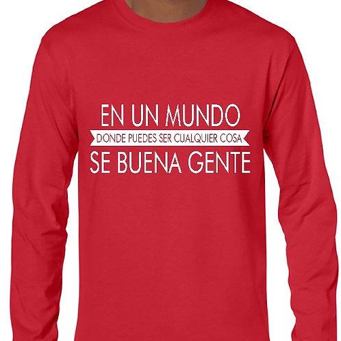 Camiseta Se buena gente