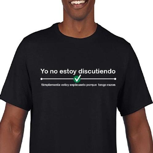 Camiseta No estoy discutiendo