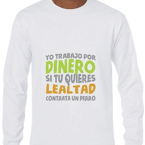 Camiseta Si quieres lealtad
