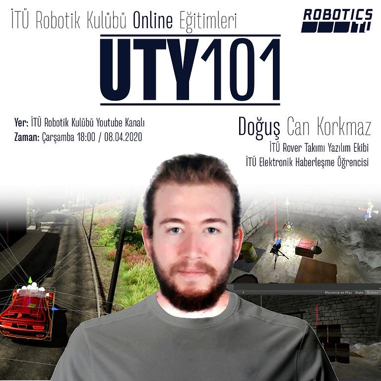 UTY101 / Unity'ye Giriş