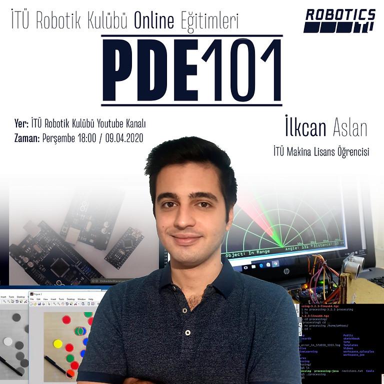 PDE101 / Processing Yazılım Eğitimi