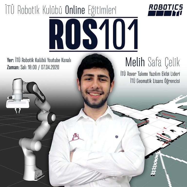 ROS101 / Robot OS'a Giriş