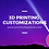 Thumbnail: 3D Printing on Demand Custom Printing and Painting