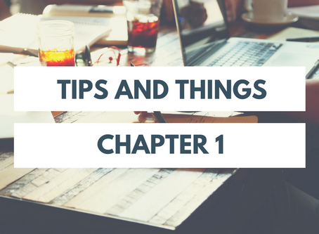 Tips and Things: Chapter 1