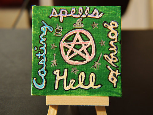 Casting Spells; Going to Hell Painting