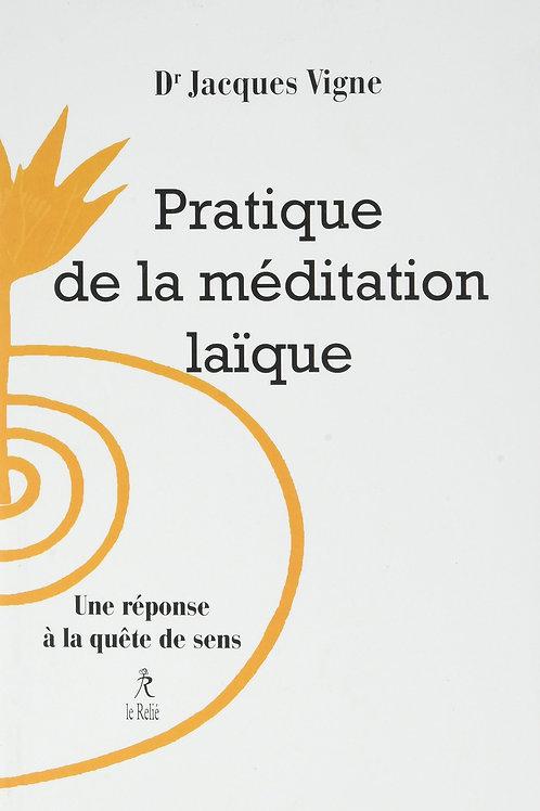 Pratique de la méditation laïque