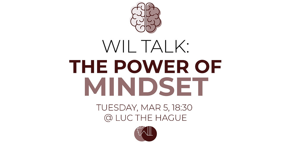 WIL Talk: The Power of Mindset