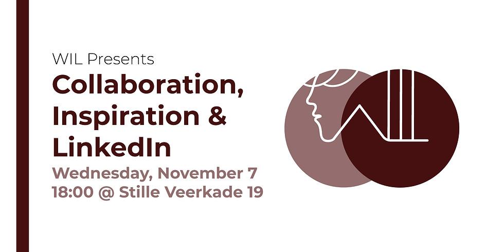 Collaboration, Inspiration and LinkedIn