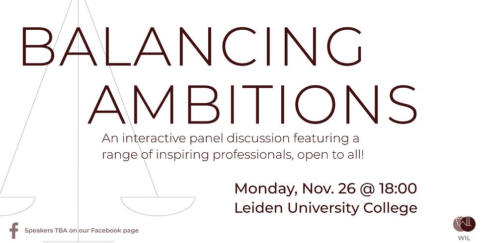 WIL Talk: Balancing Ambitions