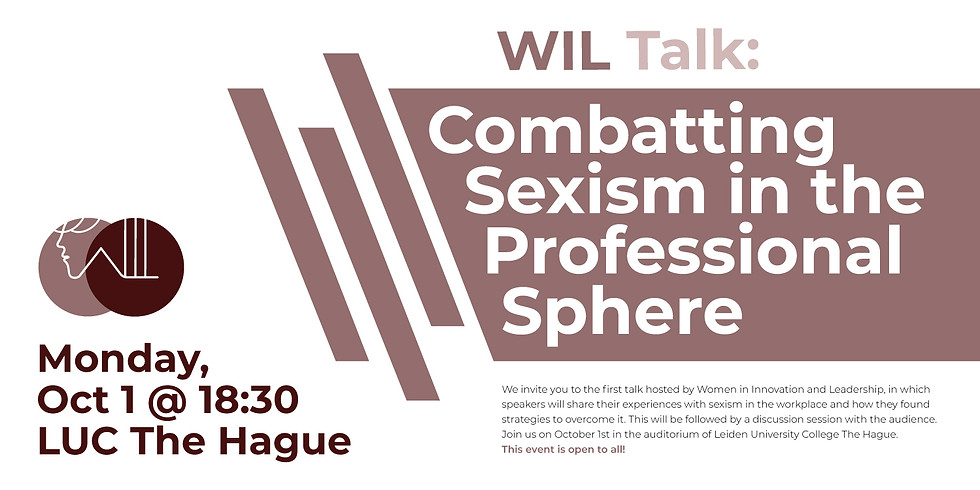 """WIL Talk: """"Combatting Sexism in the Professional Sphere"""""""