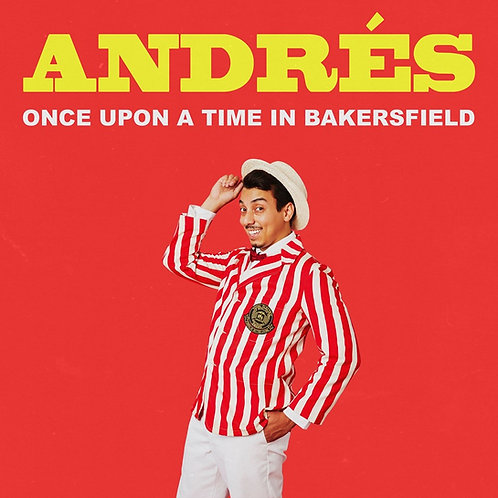 Once Upon A Time In Bakersfield CD Album