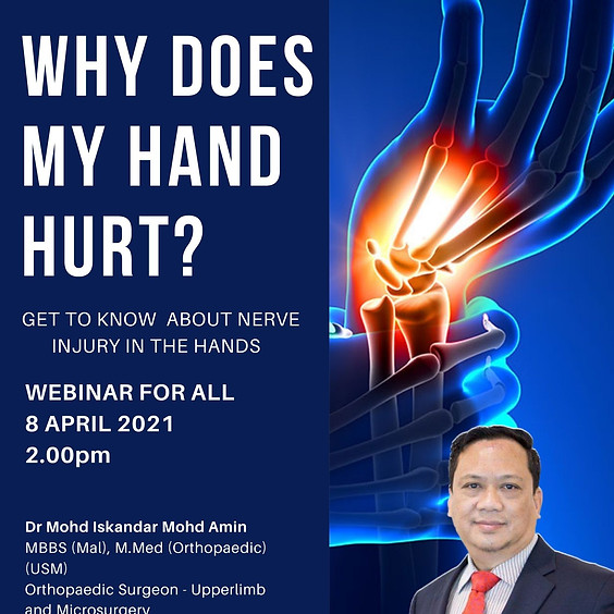WQ Park's Webinar 2021 : Why does my hand hurt? - Nerve Injury in The Hands