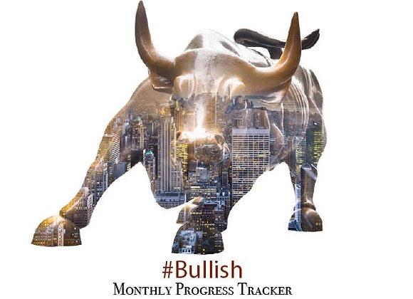 #Bullish Monthly Progress Tracker