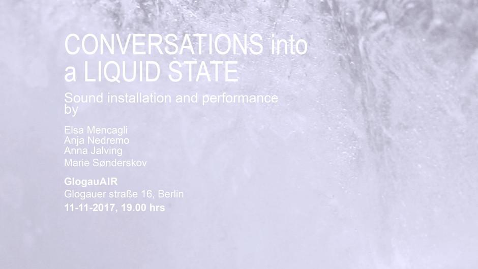 Conversations into a liquid state - Exhibition @ GlogauAir, Berlin