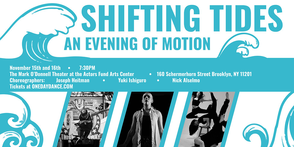 Shifting Tides: An Evening of Motion (Saturday)