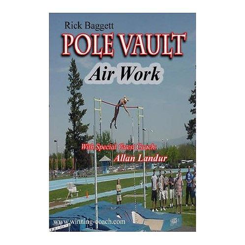 Pole Vault - Air Work Video