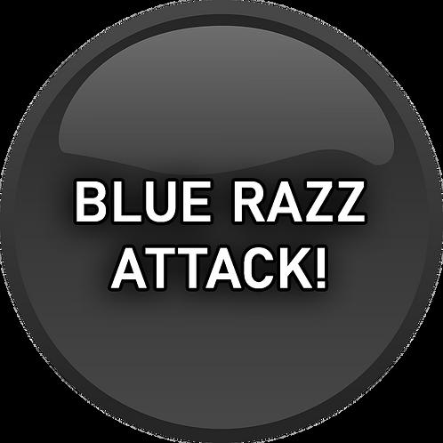 Blue Razz Attack!