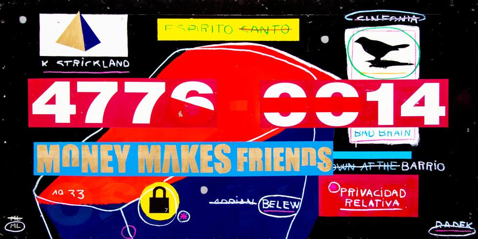 Money makes friends