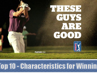 Top 10 - Characteristics Essential for Winning on Tour