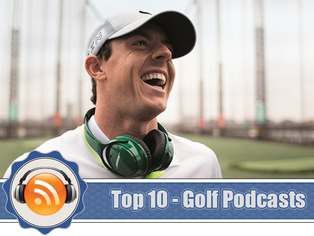 Top 10 - Golf Podcasts