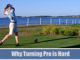 Top 10 - Reasons Why It's So Hard to Make it as a Professional Golfer